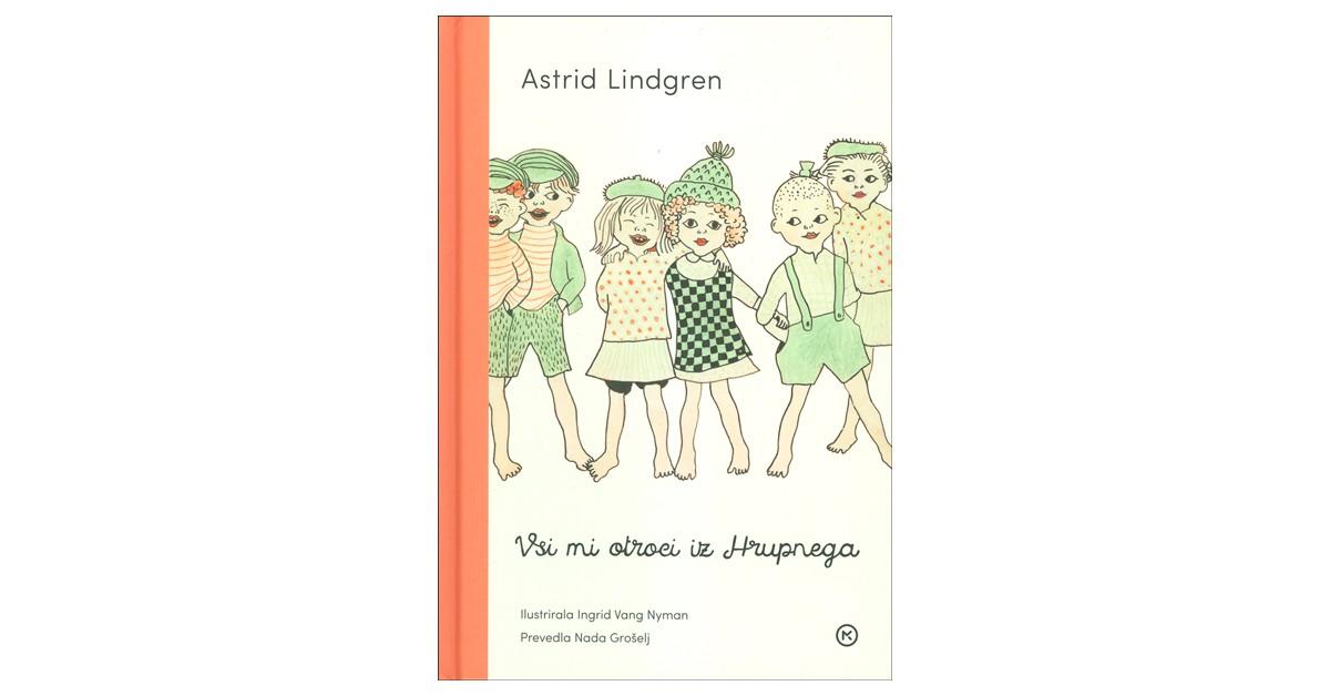 Vsi mi otroci iz Hrupnega - Astrid Lindgren | Menschenrechtaufnahrung.org