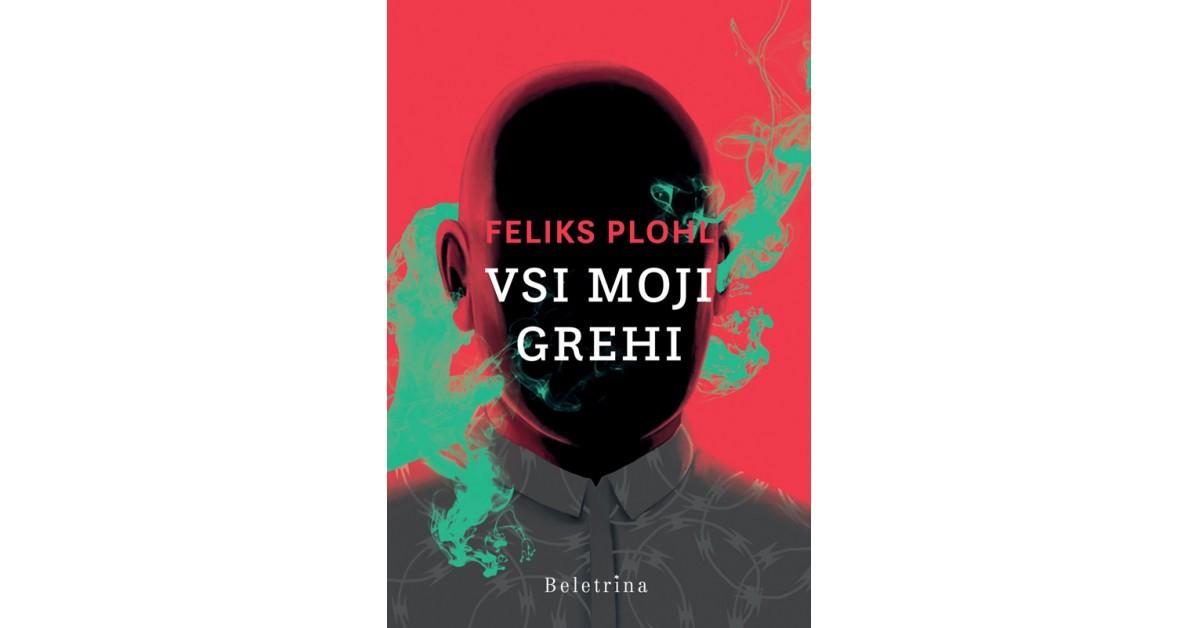Vsi moji grehi - Feliks Plohl   Fundacionsinadep.org