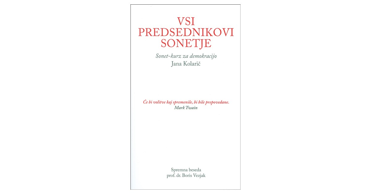 Vsi predsednikovi sonetje - Jana Kolarič | Fundacionsinadep.org