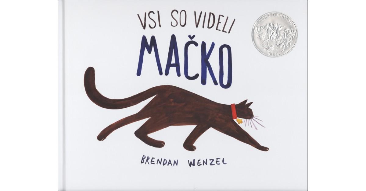 Vsi so videli mačko - Brendan Wenzel | Menschenrechtaufnahrung.org