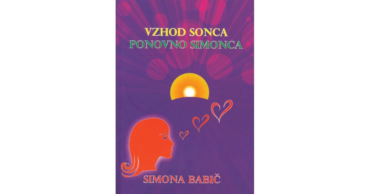 Vzhod sonca - ponovno Simonca - Simona Babič | Menschenrechtaufnahrung.org