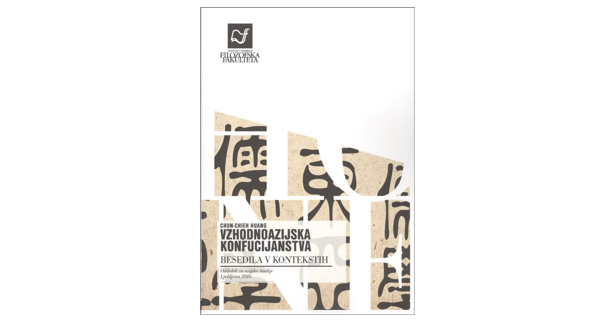 Vzhodnoazijska konfucijanstva - Chun-Chieh Huang   Menschenrechtaufnahrung.org