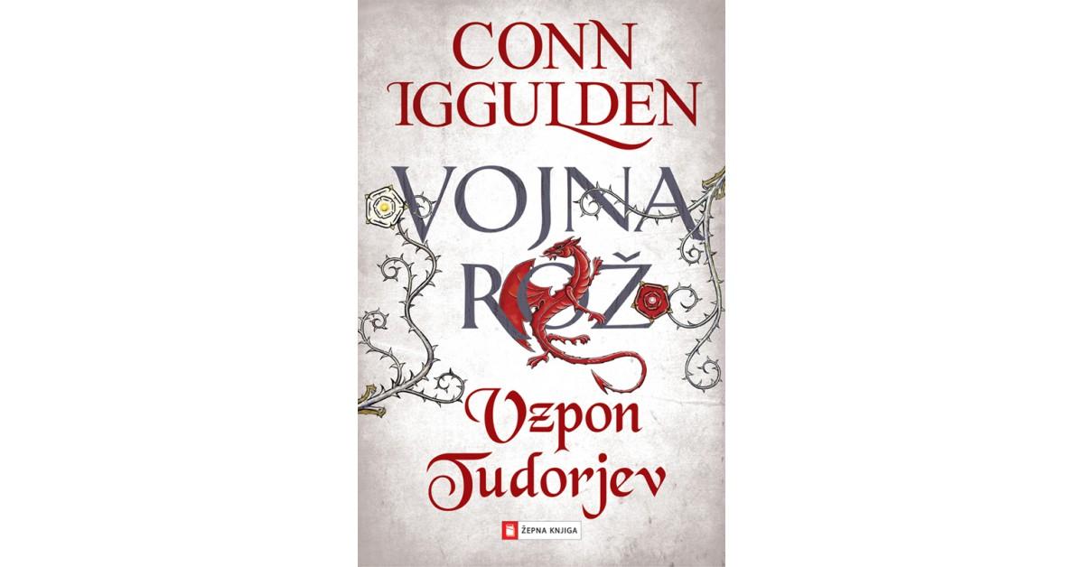 Vzpon Tudorjev - Conn Iggulden | Menschenrechtaufnahrung.org