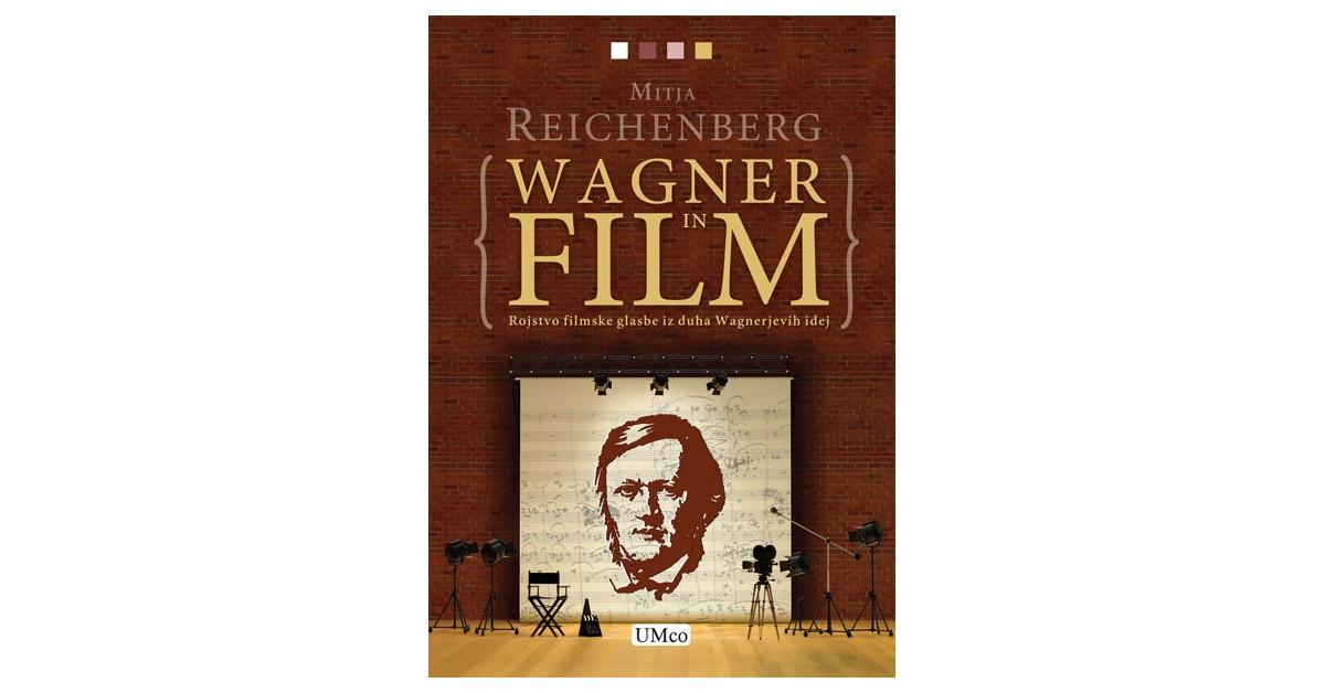 Wagner in film - Mitja Reichenberg   Menschenrechtaufnahrung.org