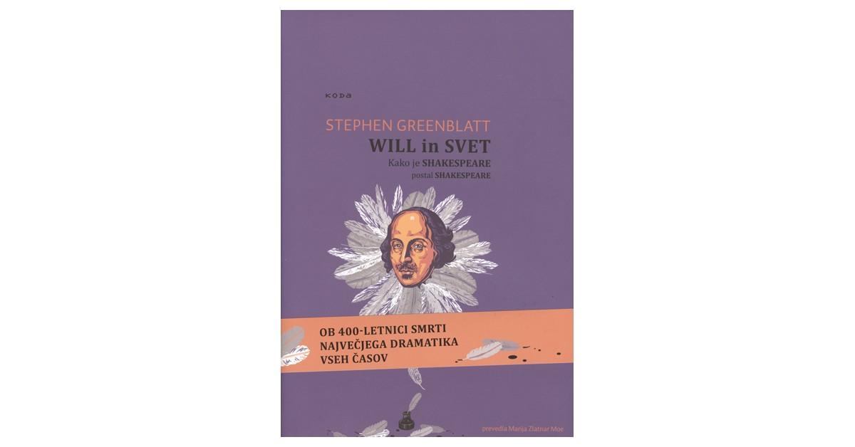 Will in svet - Stephen Greenblatt | Menschenrechtaufnahrung.org