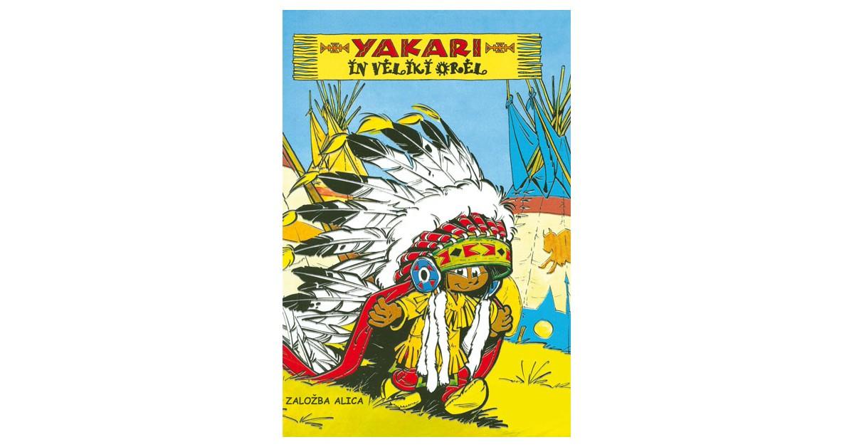 Yakari in Veliki orel - Derib, Job | Fundacionsinadep.org