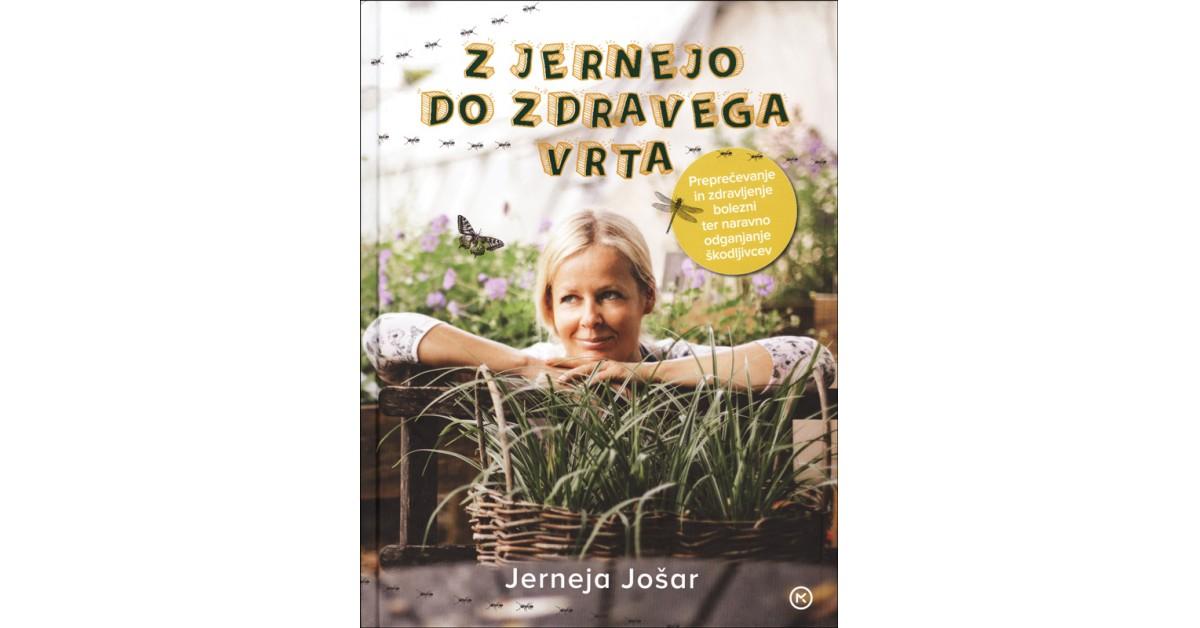 Z Jernejo do zdravega vrta - Jerneja Jošar | Menschenrechtaufnahrung.org