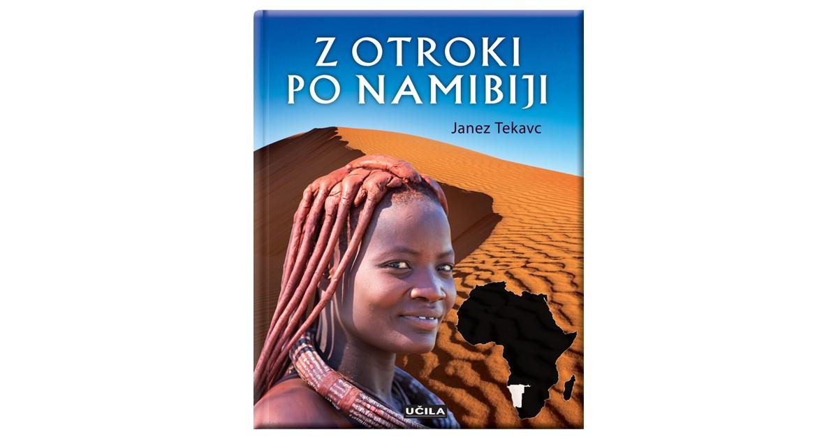 Z otroki po Namibiji - Janez Tekavc   Fundacionsinadep.org