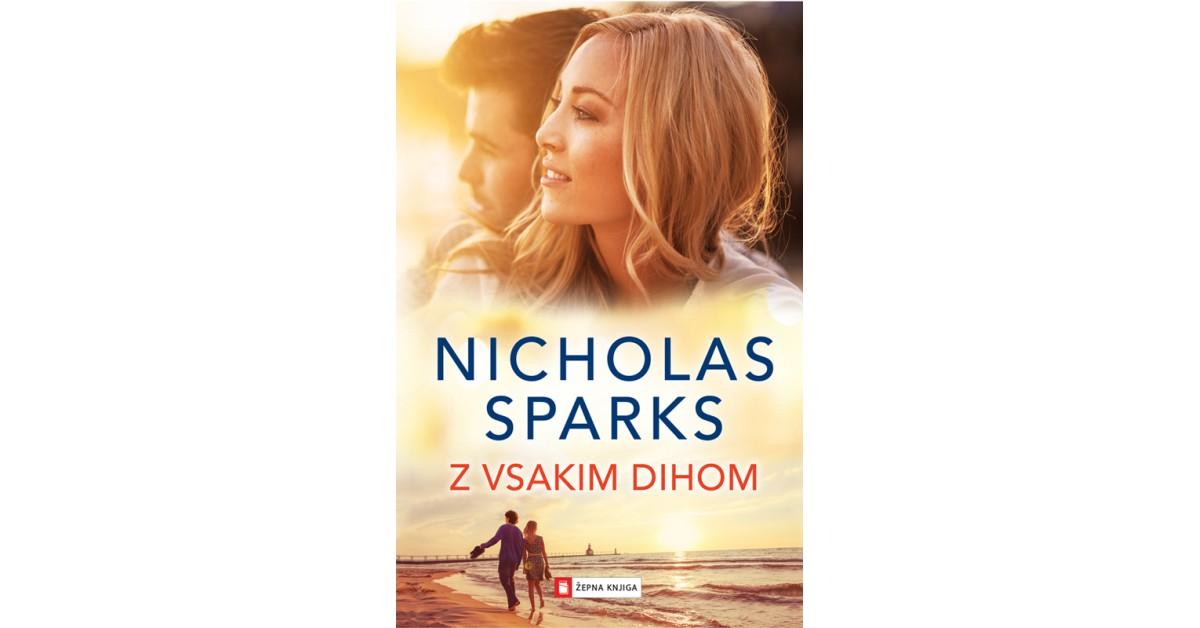 Z vsakim dihom - Nicholas Sparks | Fundacionsinadep.org