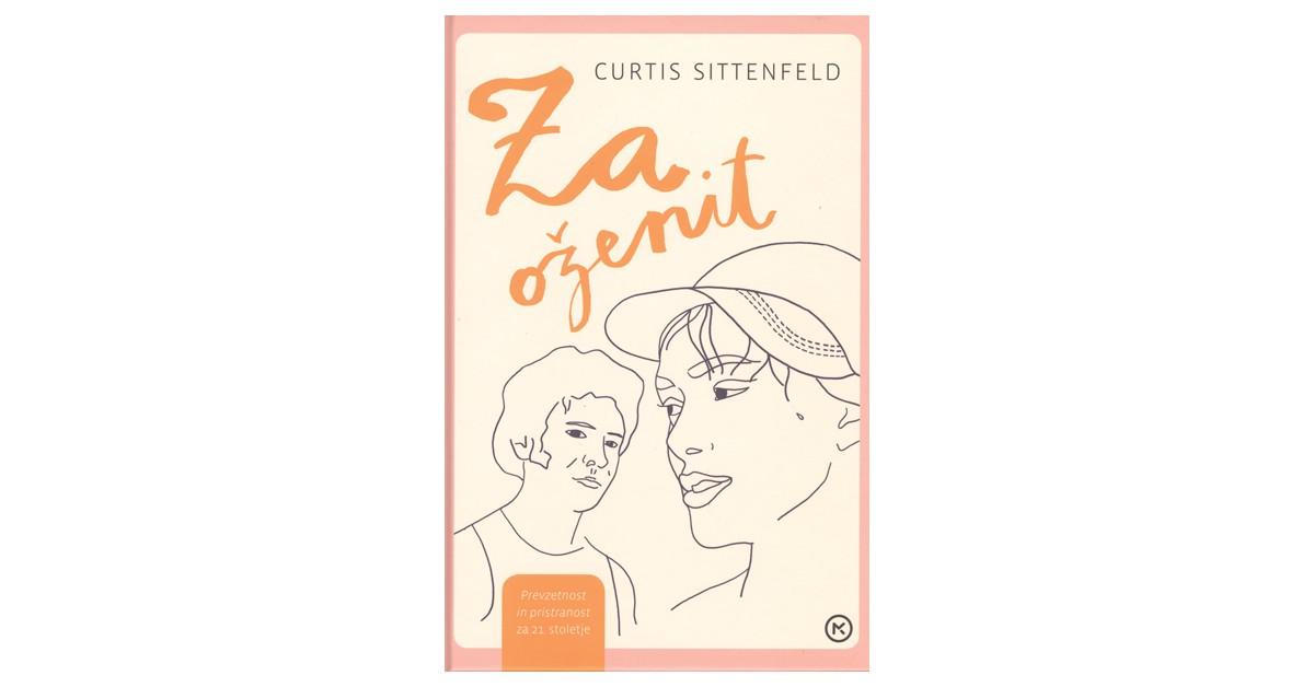 Za oženit - Curtis Sittenfeld | Fundacionsinadep.org