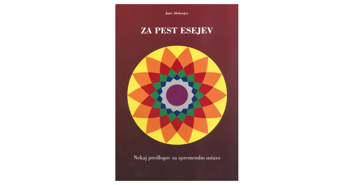 Za pest esejev - Jure Aleksejev | Fundacionsinadep.org
