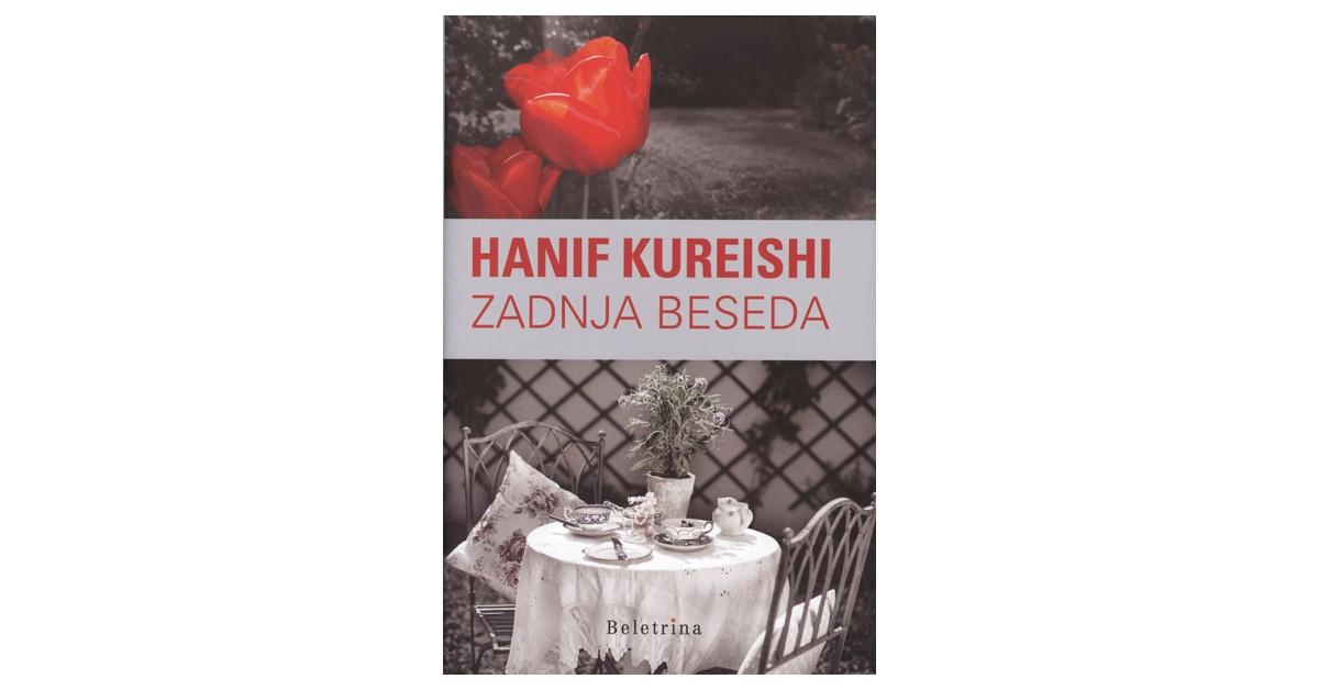 Zadnja beseda - Hanif Kureishi | Fundacionsinadep.org