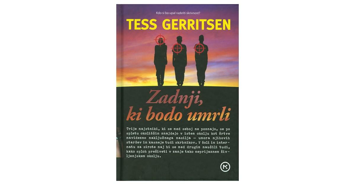 Zadnji, ki bodo umrli - Tess Gerritsen | Menschenrechtaufnahrung.org
