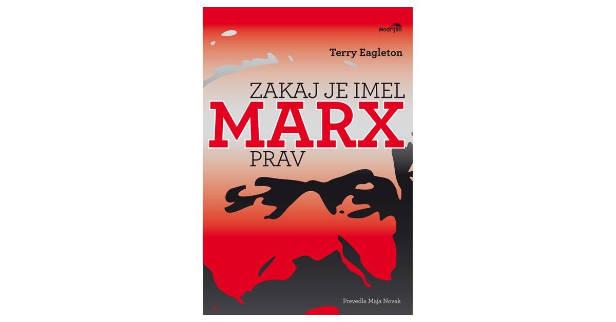 Zakaj je imel Marx prav - Terry Eagleton | Fundacionsinadep.org