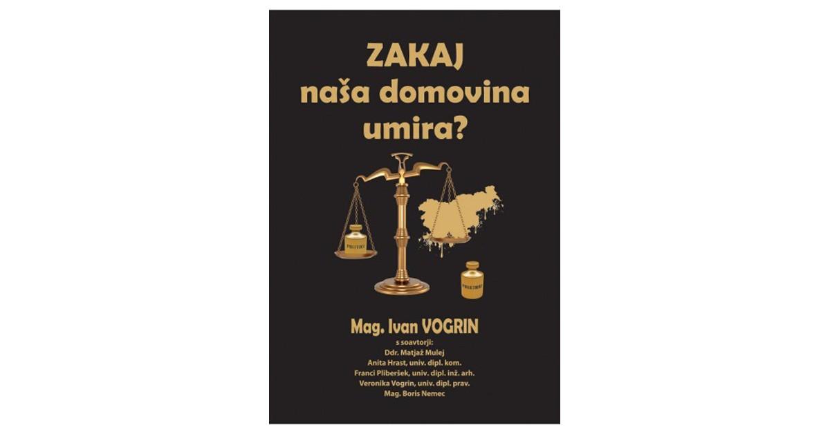 Zakaj naša domovina umira? - Ivan Vogrin, ... [et al.] | Fundacionsinadep.org