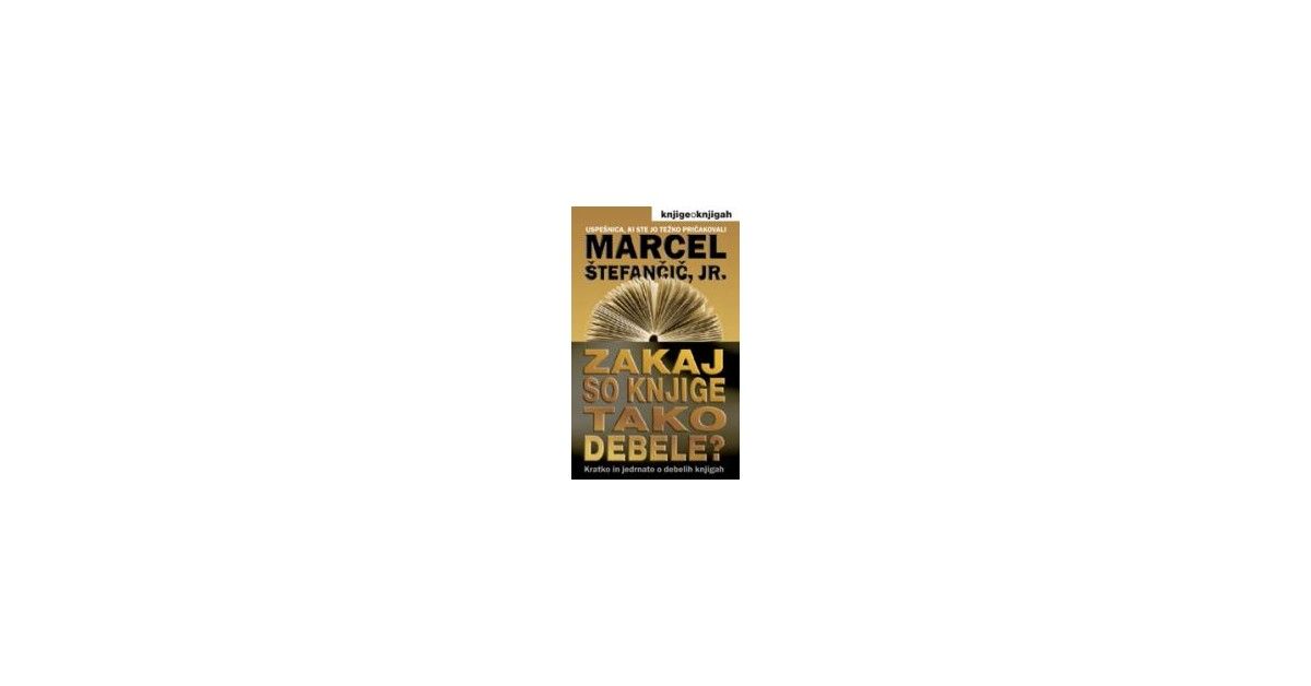 Zakaj so knjige tako debele? - Marcel Štefančič, jr.   Menschenrechtaufnahrung.org