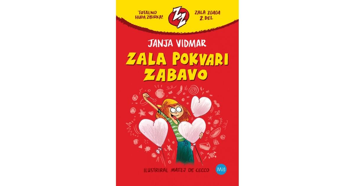 Zala pokvari zabavo - Janja Vidmar   Fundacionsinadep.org