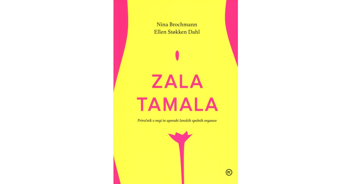 Zala tamala - Nina Brochmann, Ellen Støkken Dahl | Fundacionsinadep.org