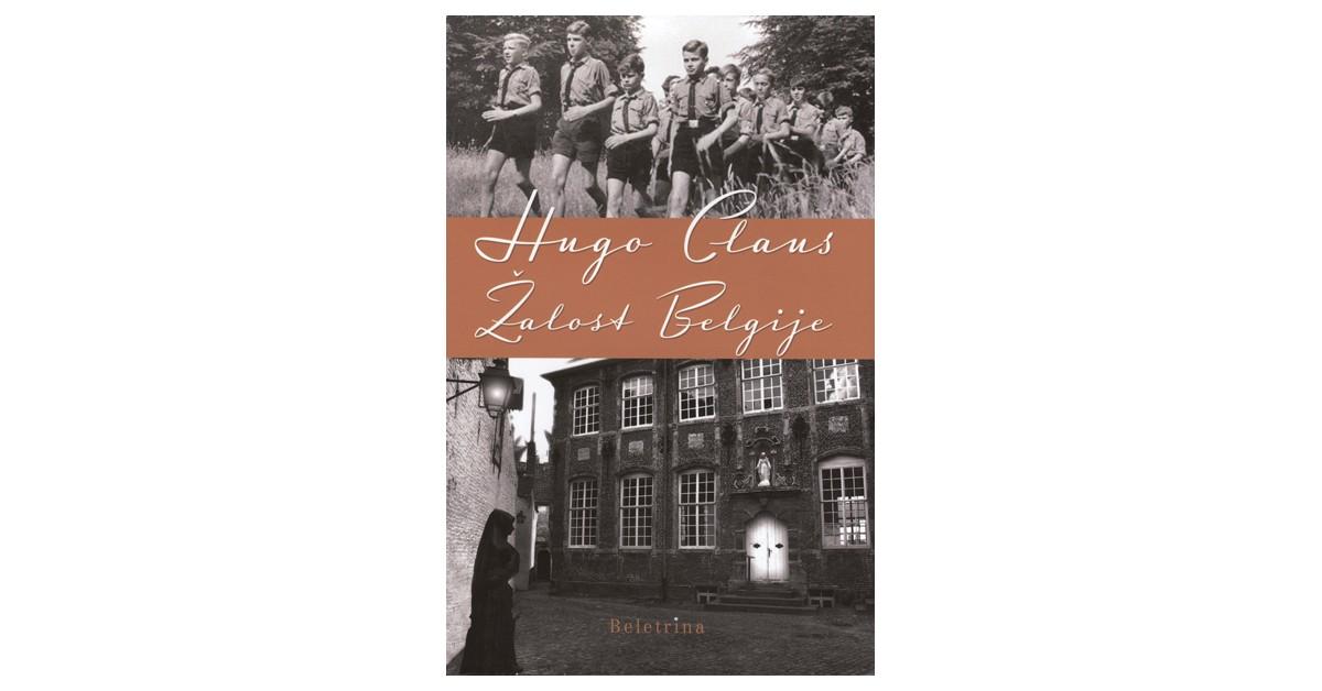 Žalost Belgije - Hugo Claus | Fundacionsinadep.org