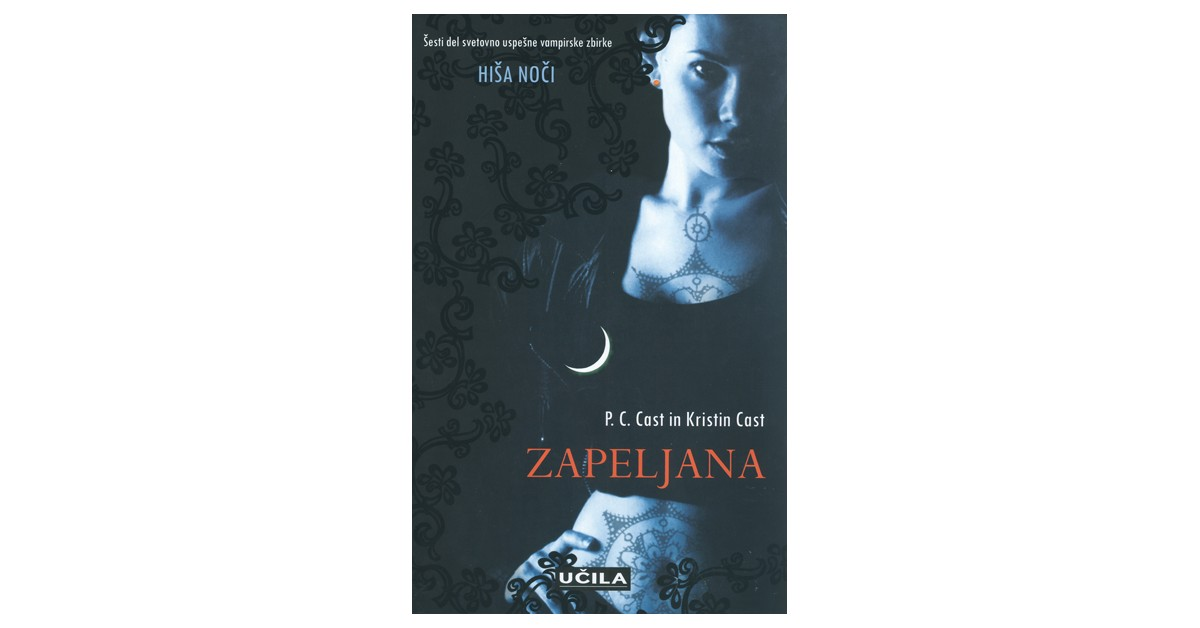 Zapeljana - Kristin Cast, P. C. Cast | Fundacionsinadep.org