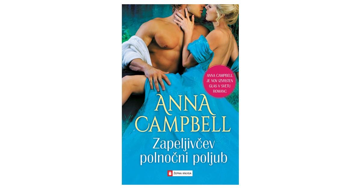 Zapeljivčev polnočni poljub - Anna Campbell | Menschenrechtaufnahrung.org