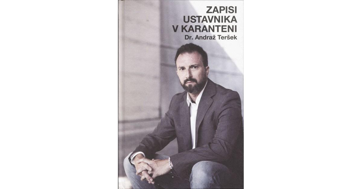 Zapisi ustavnika v karanteni - Andraž Teršek | Fundacionsinadep.org