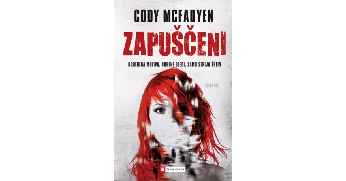 Zapuščeni - Cody McFadyen | Fundacionsinadep.org