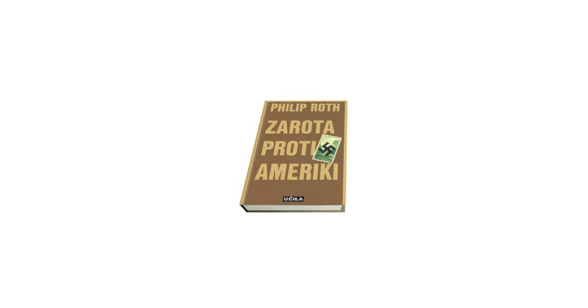 Zarota proti Ameriki - Philip Roth | Menschenrechtaufnahrung.org