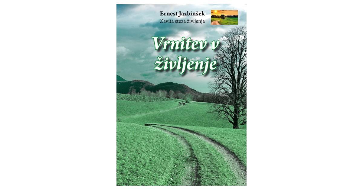 Zavita steza življenja 2 - Ernest Jazbinšek | Fundacionsinadep.org