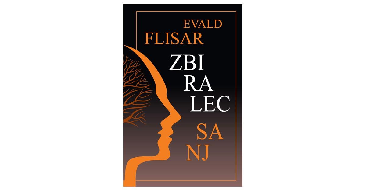 Zbiralec sanj - Evald Flisar | Menschenrechtaufnahrung.org