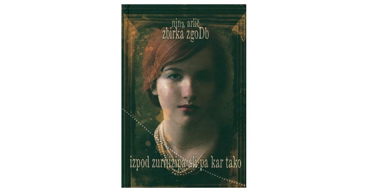 Zbirka zgodb izpod Zurnizipa ali pa kar tako - Nina Arlič   Menschenrechtaufnahrung.org