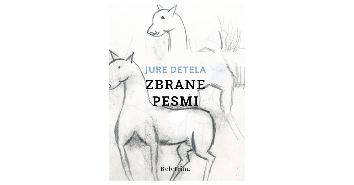 Zbrane pesmi - Jure Detela | Fundacionsinadep.org