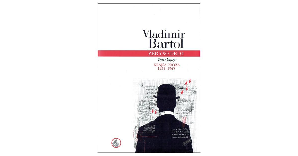 Zbrano delo, 3. knjiga - Vladimir Bartol | Fundacionsinadep.org