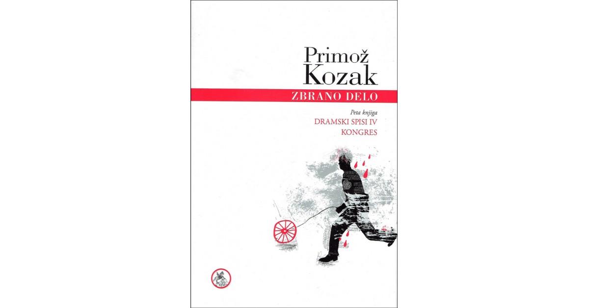 Zbrano delo, 5. knjiga - Primož Kozak | Fundacionsinadep.org