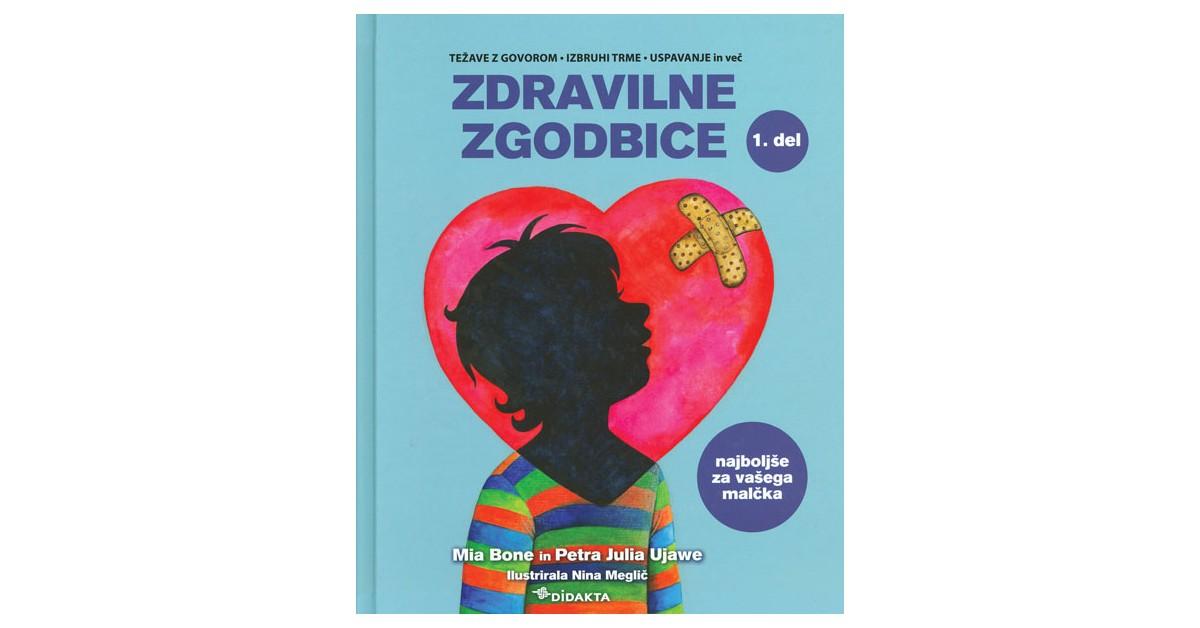 Zdravilne zgodbice - Mia Bone, Petra Julia Ujawe | Fundacionsinadep.org