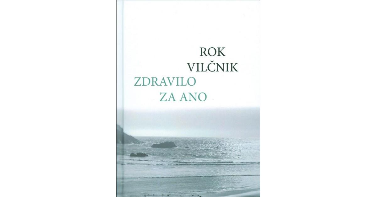 Zdravilo za Ano - Rok Vilčnik | Menschenrechtaufnahrung.org