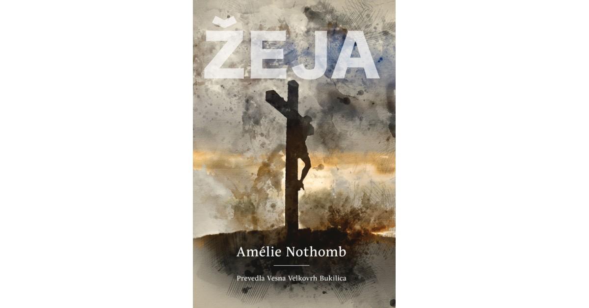 Žeja - Amélie Nothomb   Menschenrechtaufnahrung.org
