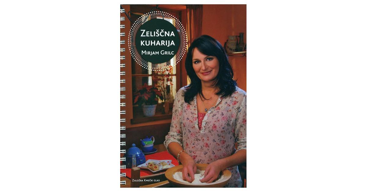 Zeliščna kuharija - Mirjam Grilc   Fundacionsinadep.org