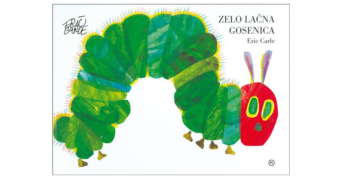 Zelo lačna gosenica - Eric Carle   Menschenrechtaufnahrung.org