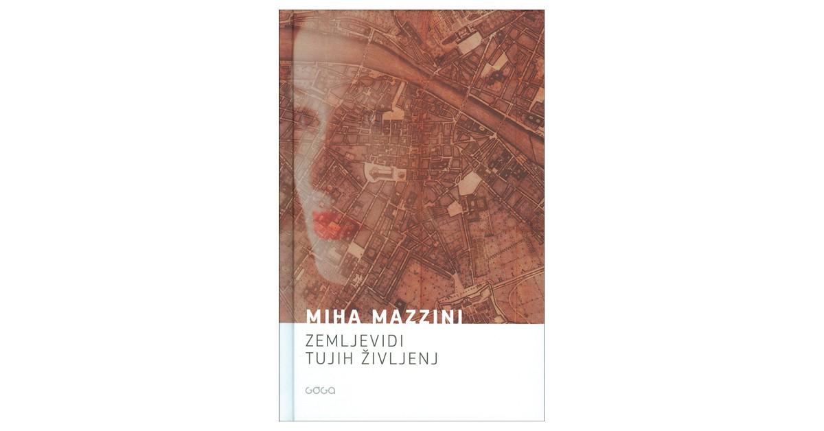 Zemljevidi tujih življenj - Miha Mazzini   Menschenrechtaufnahrung.org
