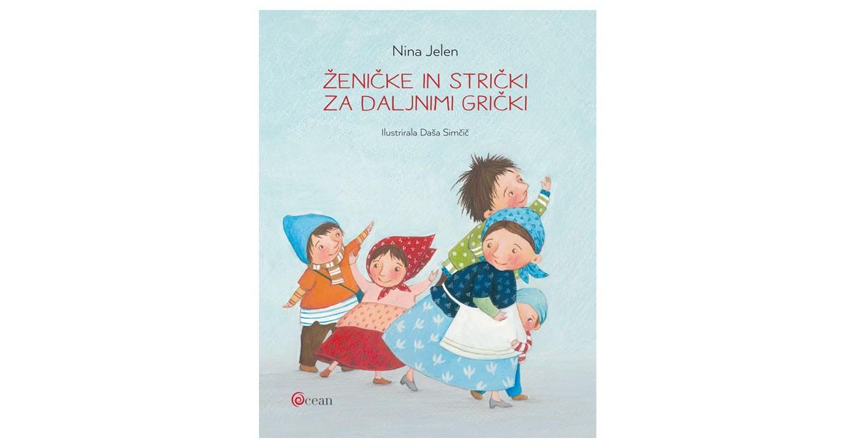 Ženičke in strički za daljnimi grički - Nina Jelen | Fundacionsinadep.org