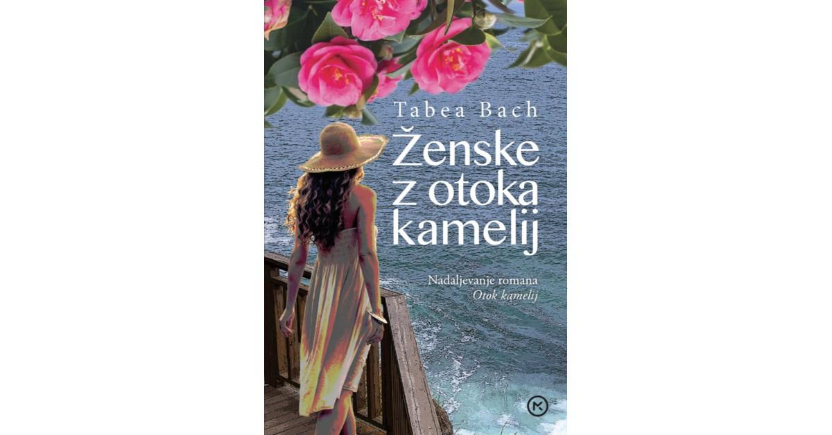 Ženske z otoka kamelij - Tabea Bach   Fundacionsinadep.org