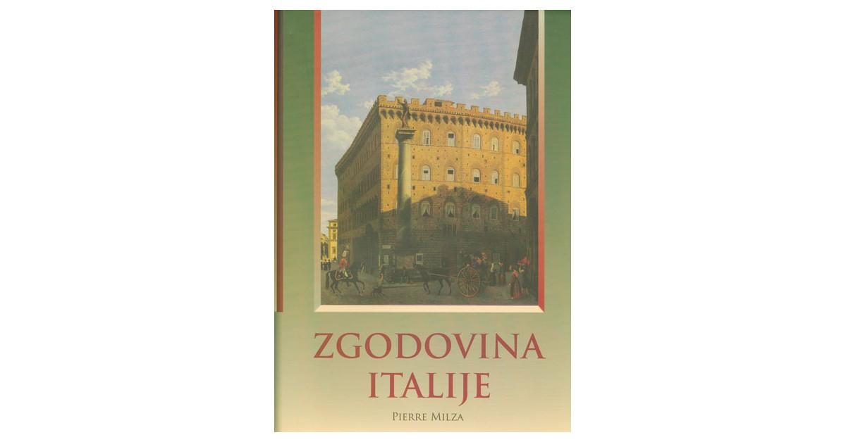 Zgodovina Italije - Pierre Milza | Menschenrechtaufnahrung.org