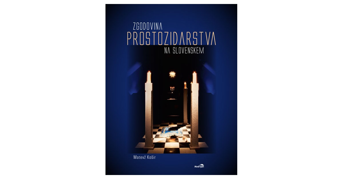 Zgodovina prostozidarstva na Slovenskem - Matevž Košir | Menschenrechtaufnahrung.org