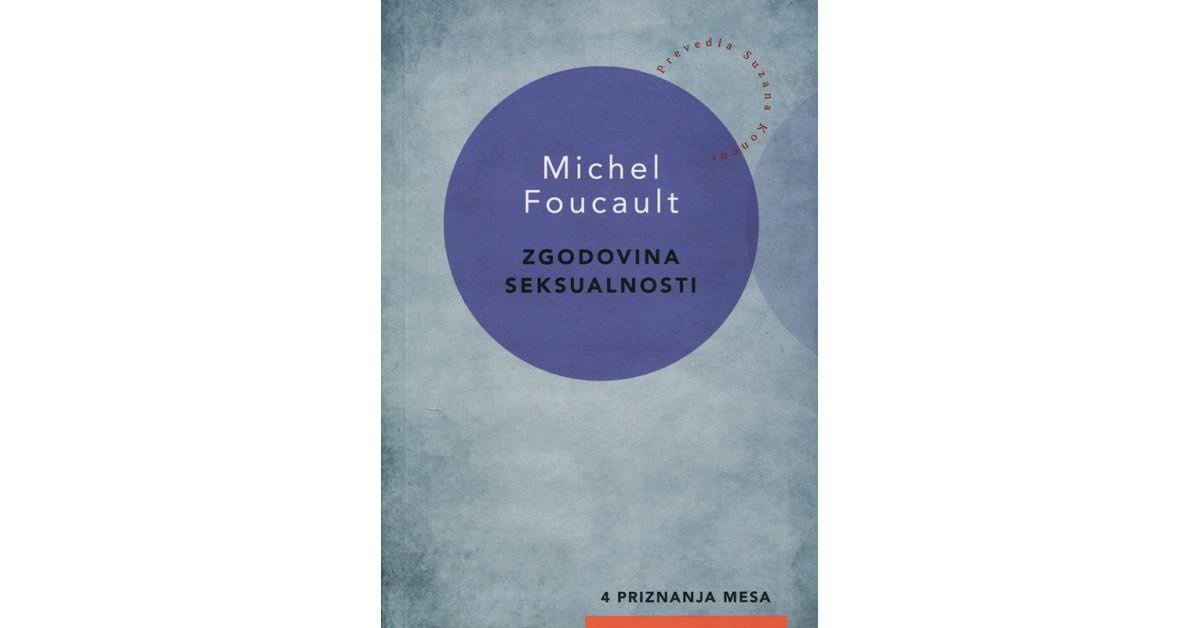 Zgodovina seksualnosti - Michel Foucault | Menschenrechtaufnahrung.org