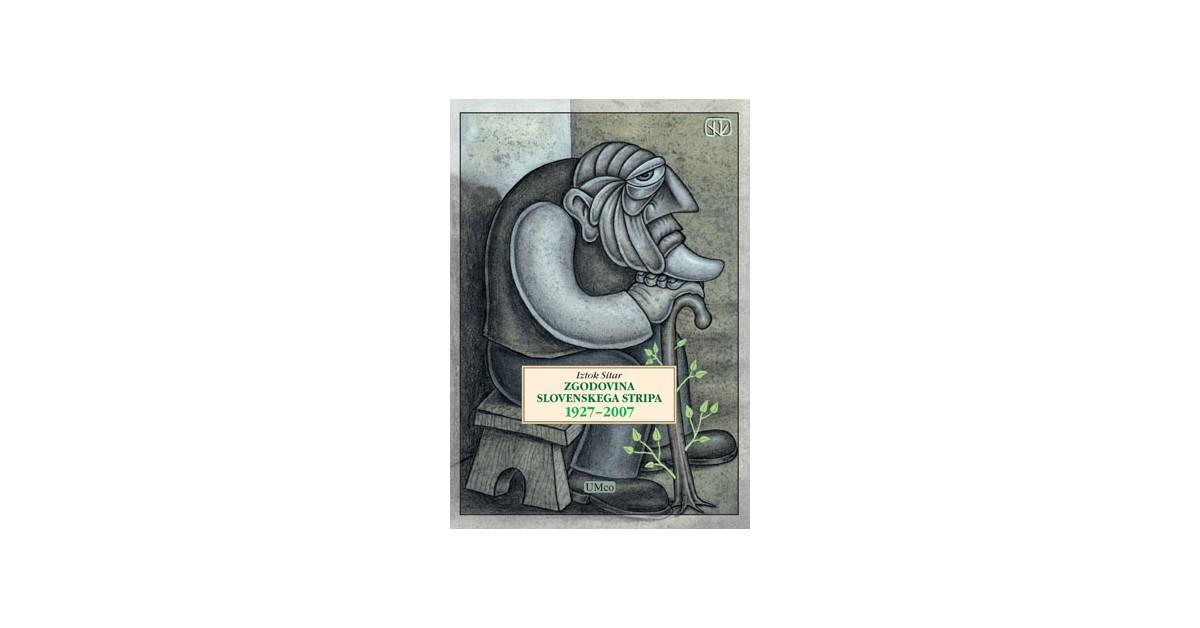 Zgodovina slovenskega stripa 1927-2007 - Iztok Sitar | Fundacionsinadep.org
