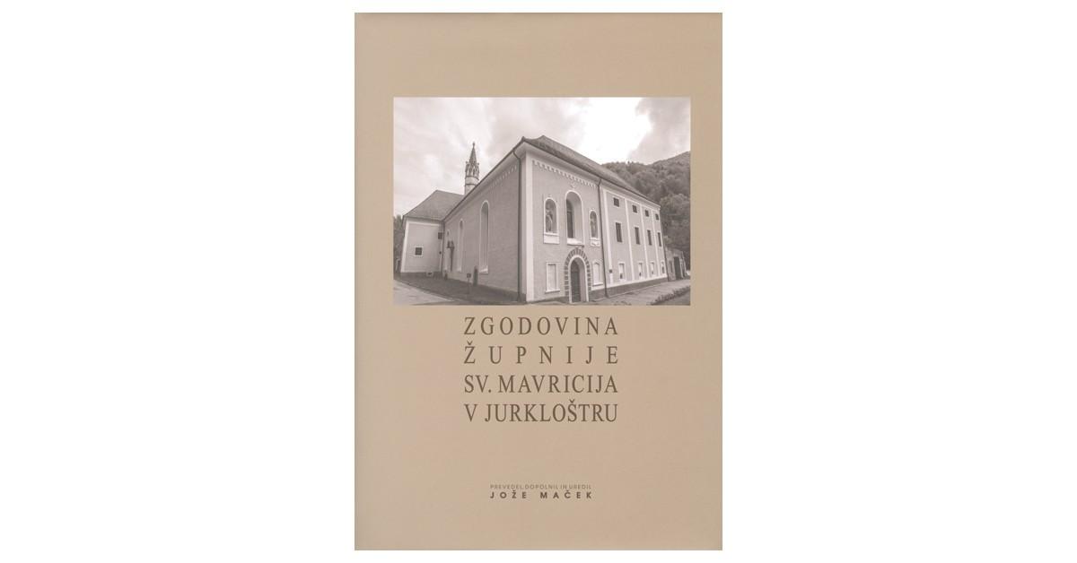 Zgodovina župnije sv. Mavricija v Jurkloštru