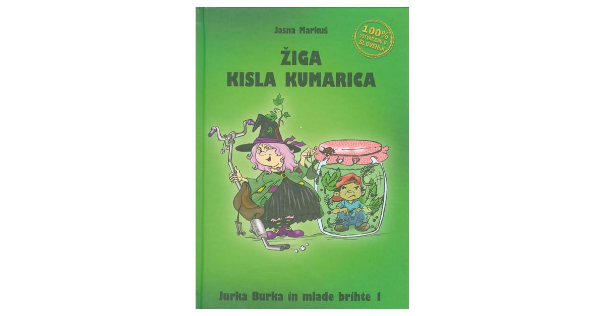 Žiga kisla kumarica - Jasna Markuš   Fundacionsinadep.org