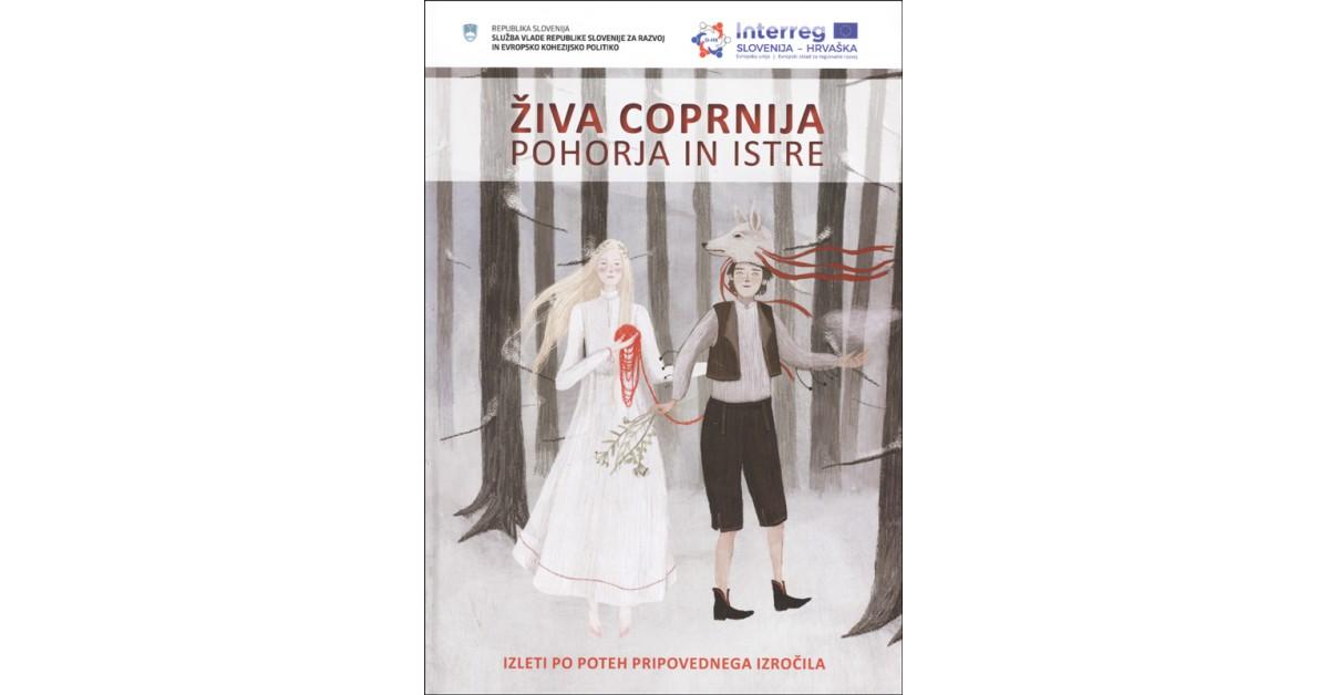 Živa coprnija Pohorja in Istre