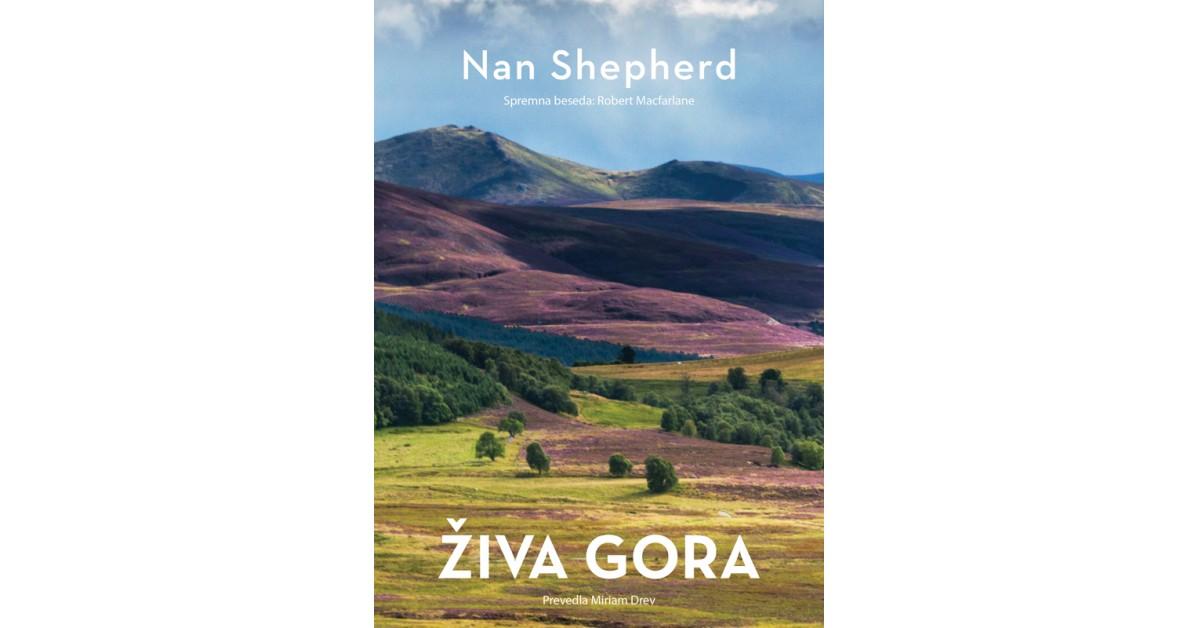 Živa gora - Nan Shepherd   Menschenrechtaufnahrung.org